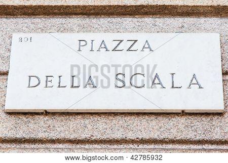 La Scala Street Sign