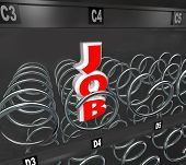 The word Job in an empty vending machine to symbolize a rough employment market and the difficulty o