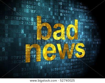 News concept: Bad News on digital background