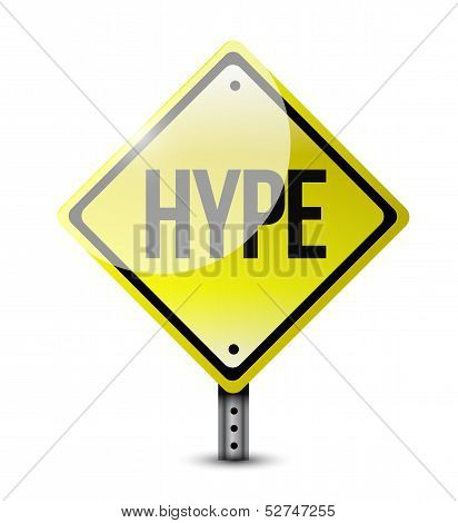 Hype Warning Road Sign Illustration Design