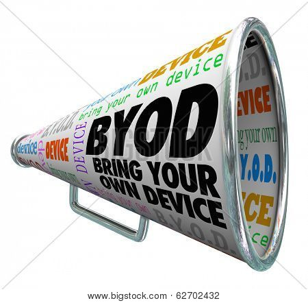 BYOD Acronym Bullhorn Megaphone Message Bring Your Own Device