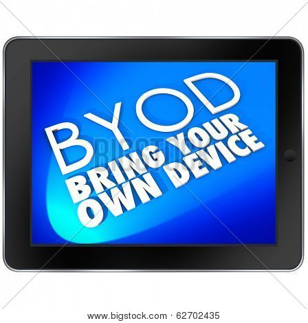 BYOD Acronym Tablet Computer Bring Your Own Device Company Policy