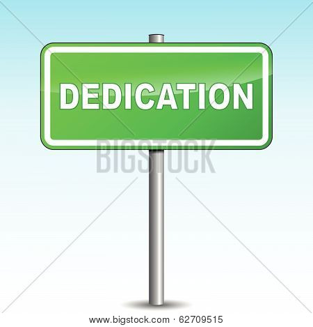 Vector Dedication Signpost