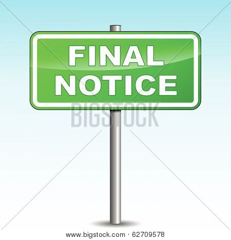 Vector Final Notice Signpost