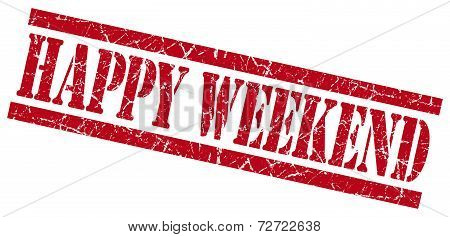 Happy Weekend Red Grungy Stamp On White Background