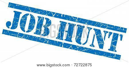 Job Hunt Blue Grungy Stamp On White Background
