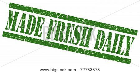 Made Fresh Daily Green Grungy Stamp On White Background