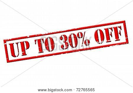 Up To Thirty Percent Off