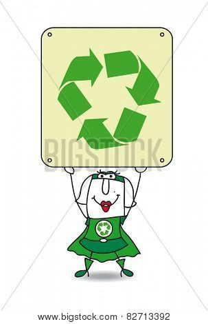 Super Recycling woman and the recycling sign. Karen, the Super recycling woman, points the finger the placard. This illustration is ideal for your advertising.