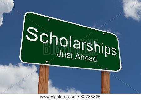Scholarships Just Ahead Sign