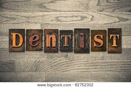 Dentist Wooden Letterpress Concept