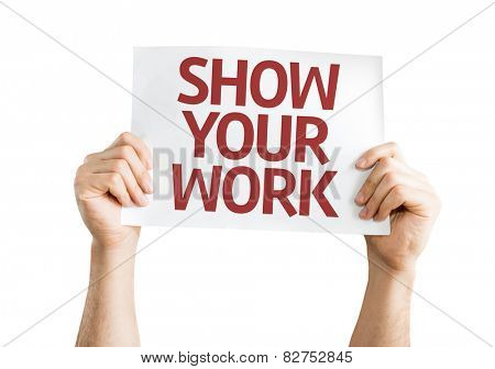 Show Your Work card isolated on white
