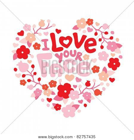 I love your face sweet red flower heart valentine background postcard cover design in vector