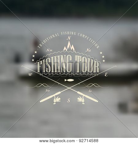 Fishing Tour Badge With Blurred Background.