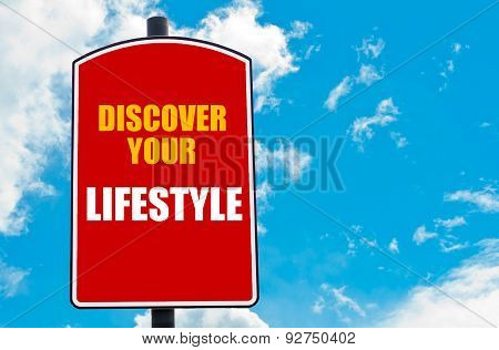 Discover Your Lifestyle Written On Road Sign