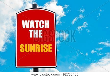 Watch The Sunrise Written On Road Sign