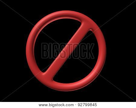 prohibition sign on a black background. 3d