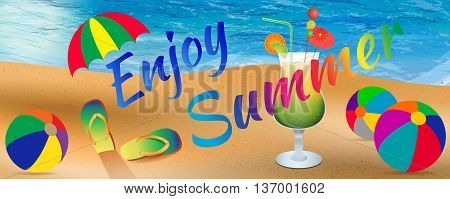Abstract enjoy summer background with elements of beach ocean beach balls slippers umbrella and cocktail glass. Enjoy summer banner. Summer season. Summer time. Happy summer. Summer day. Summer design. Summer vector. Summer text. Summer lettering. Summer