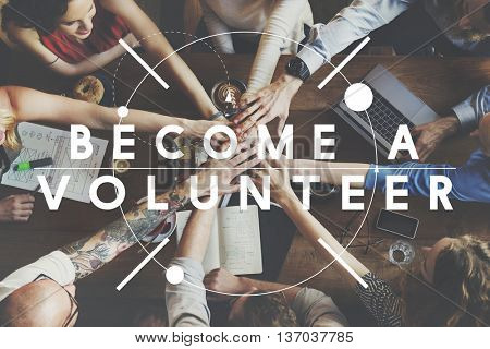 Become A Volunteer Social Help Concept