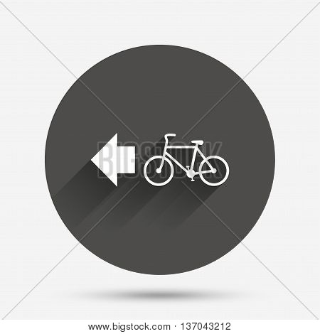 Bicycle path trail sign icon. Cycle path. Left arrow symbol. Circle flat button with shadow. Vector