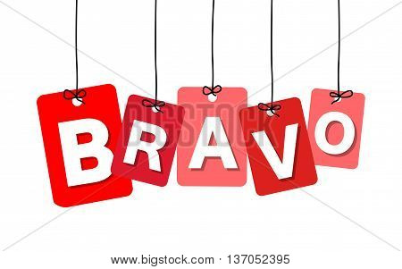 Vector colorful hanging cardboard. Tags - bravo on white background