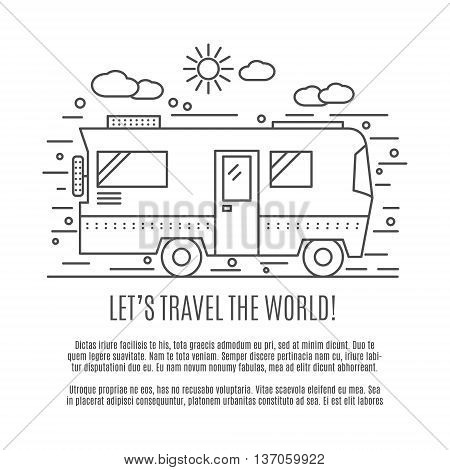 Thin line flat travelling concept. Design of camper rv car . Modern thin line travel vector illustration concept, isolated on white background. Let's Travel the world.