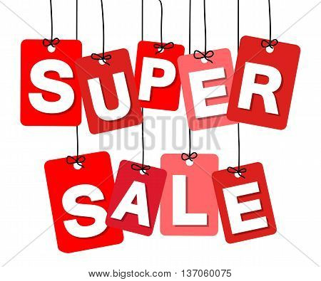 Vector colorful hanging cardboard. Tags - vsuper sale on white background