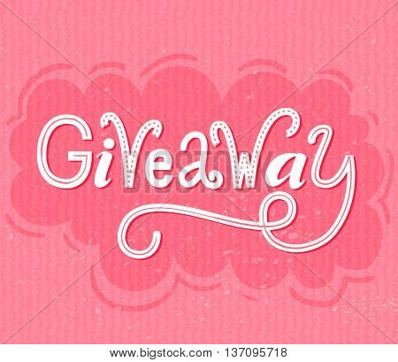 Giveaway banner. Raffle typography on pink grunge background. Social media contest design