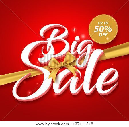 Big Sale Vector Text in a Golden Ribbon and up to 50% off Label with Abstract Lights in Red Background. Vector Illustration.