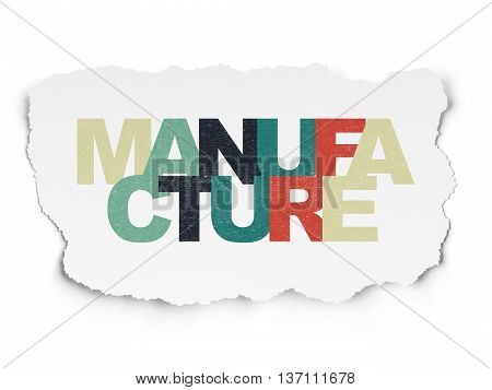 Industry concept: Painted multicolor text Manufacture on Torn Paper background