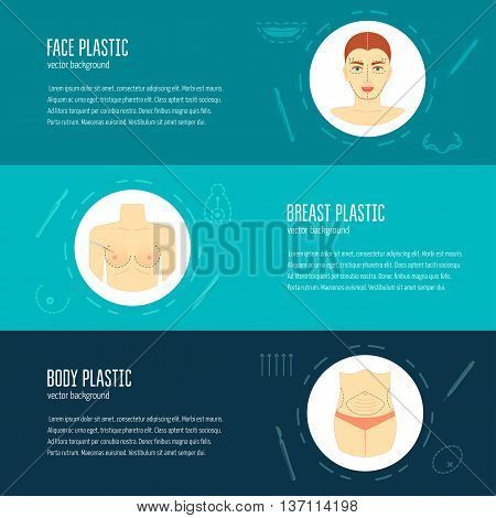 Horizontal banners flyers for plastic surgery. Face plastic. Brace plastic. Body plastic. Modern concept. Flat design. Vector illustration