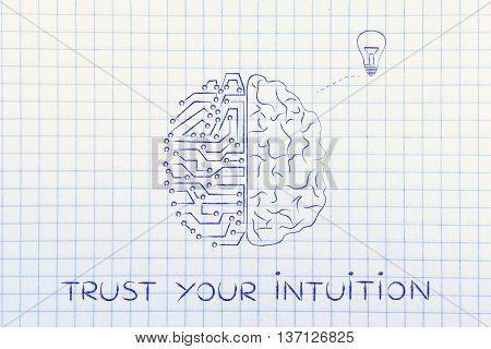 Human & Circuit Brain Having An Idea (lightbulb), Trust Your Intuition