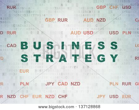 Business concept: Painted green text Business Strategy on Digital Data Paper background with Currency