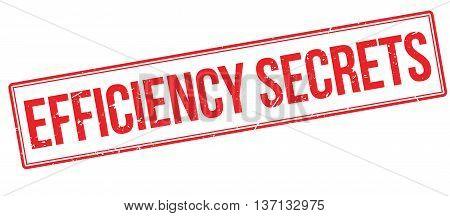 Efficiency Secrets