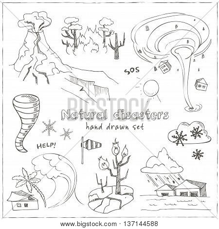 Set of doodle sketch Natural disasters earthquake tsunami volcanic tornado and other cataclysm. Isolated vector illustration