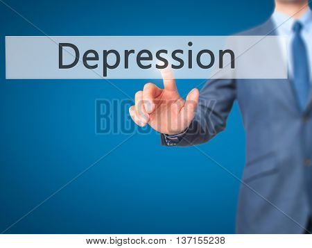 Depression - Businessman Hand Pushing Button On Touch Screen