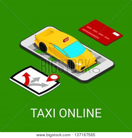 Taxi Service Mobile Application. Isometric Taxi Car on Smartphone. Vector illustration