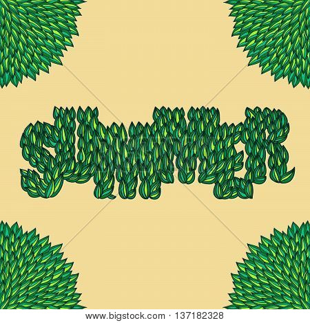 Hand-drawn word Summer with green leaves corners frame. Hand lettering vector typography isolated over beige.