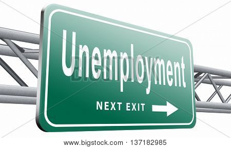 Unemployment rate loose job loss joblessness jobloss caused by recession, 3D illustration on white background