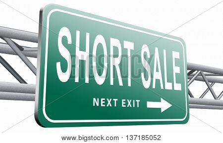 short sale sign reduced prices sales billboard, 3D illustration, isolated on white background