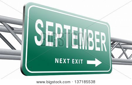 september road sign for end of summer and begin fall or autumn month event agenda, 3D illustration, isolated on white background