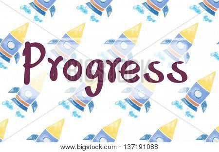 Progress Advance Better Development Growth Concept