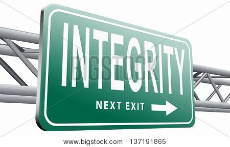Integrity authentic and honest and reliable leads to trust, road sign billboard, 3D illustration isolated on white