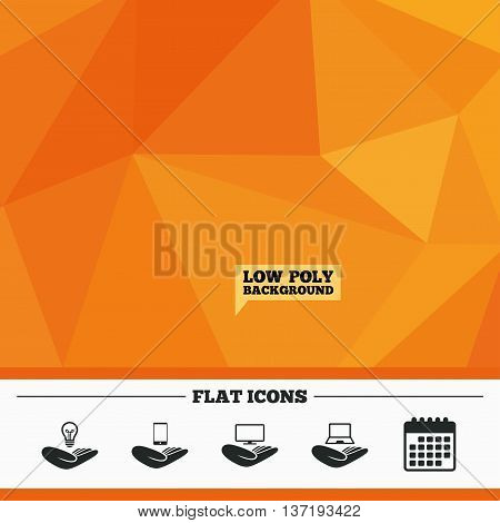 Triangular low poly orange background. Helping hands icons. Intellectual property insurance symbol. Smartphone, TV monitor and pc notebook sign. Device protection. Calendar flat icon. Vector