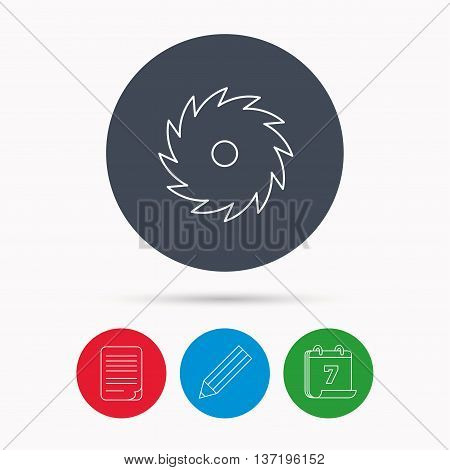Circular saw icon. Cutting disk sign. Woodworking sawblade symbol. Calendar, pencil or edit and document file signs. Vector