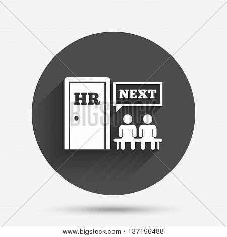 Human resources sign icon. Queue at the HR door symbol. Workforce of business organization. Circle flat button with shadow. Vector