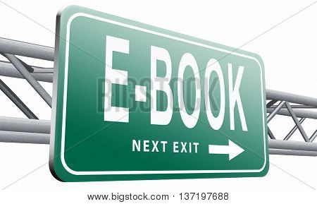 Ebook downloading and read online electronic book or e-book download, road sign billboard,3D illustration isolated on white.