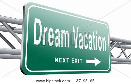 dream vacation travelling towards holiday destination summer winter or spring vacations to exotic paradise places travel the world and enjoy life, 3D illustration, isolated, on white.
