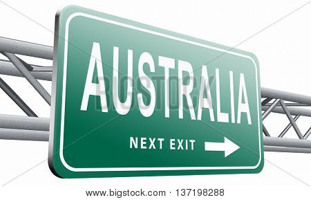 Australia down under continent tourism holiday vacation economy country, road sign billboard 3D illustration, isolated on white
