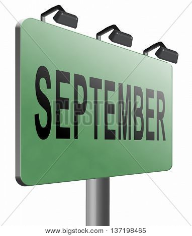 september road sign for end of summer and begin fall or autumn month event agenda, 3D illustration, isolated on white